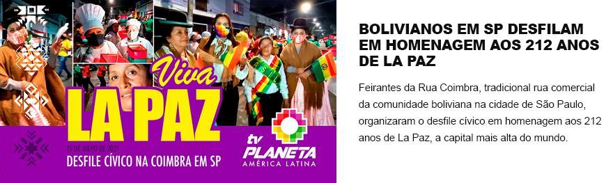 Bolívia recebe com alegria o desfile cívico dos imigrantes paceños na cidade de São Paulo